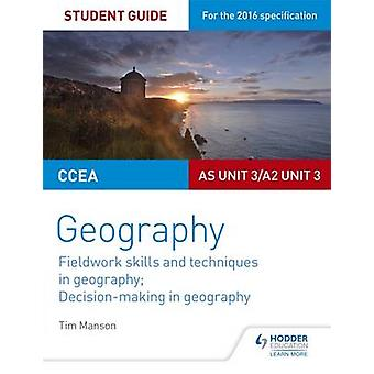 CCEA ASA2 Unit 3 Geography Student Guide 3 Fieldwork skill by Tim Manson