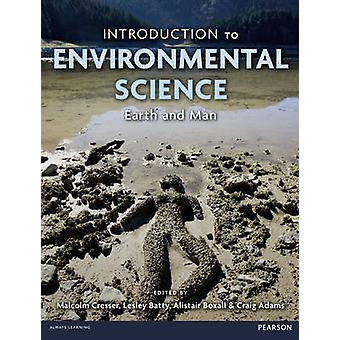 Introduction to Environmental Science by Malcolm Cresser