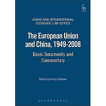 The European Union and China, 1949-2008: Basic Documents and Commentary (China and International Economic Law Series)