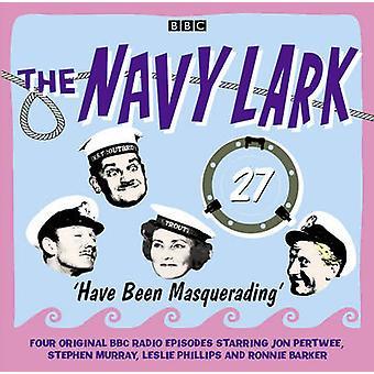 The Navy Lark Volume 27 Have Been Masqu by Wyman & Lawrie