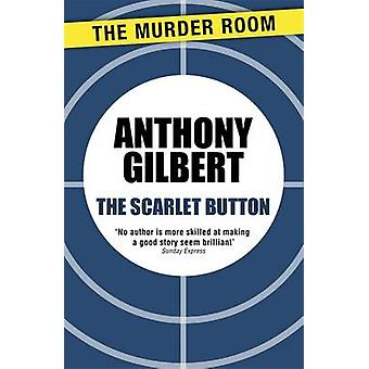 The Scarlet Button by Gilbert & Anthony