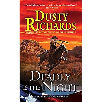 Deadly is the Night (Byrnes Family Ranch Novel) (Byrnes Family Ranch Novels)
