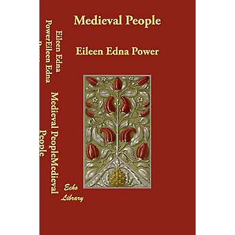 Medieval People by Power & Eileen Edna