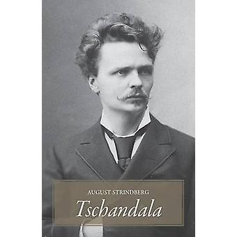 Tschandala by Strindberg & August