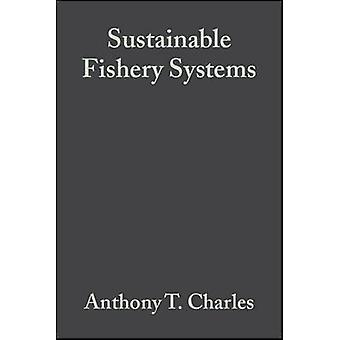 Sustainable Fishery Systems by Charles