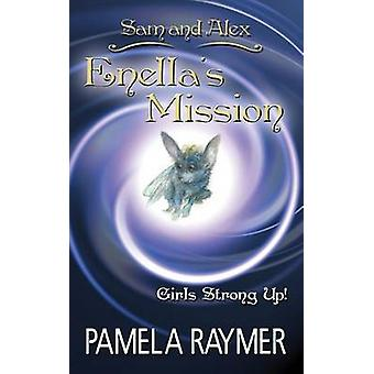 Sam and Alex Enellas Mission by Raymer & Pamela