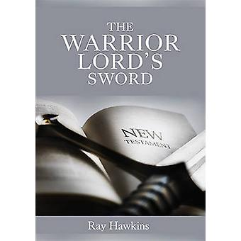 The Warrior Lords Sword by Hawkins & Ray Neil