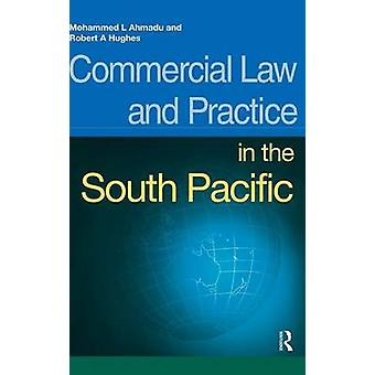Commercial Law and Practice in the South Pacific by Ahmadu & Mohammed L.