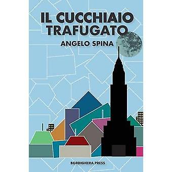 Il cucchiaio trafugato by Spina & Angelo