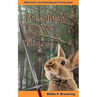 Pokalong in the War with Tarifess by Browning & Eddie F.