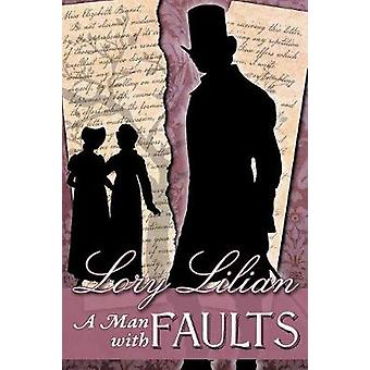 A Man with Faults A Pride  Prejudice Variation by Lilian & Lory
