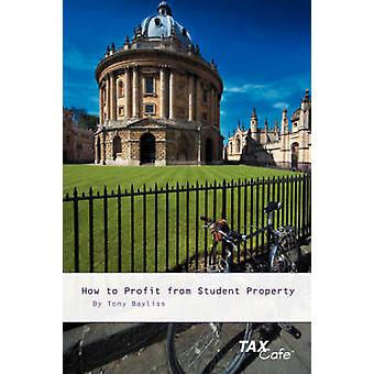 How to Profit from Student Property by Bayliss & Tony