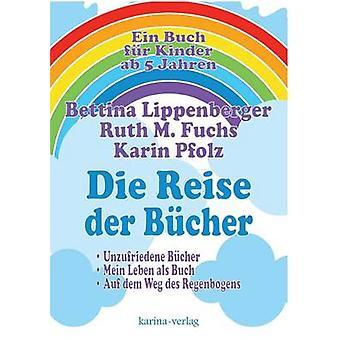Die Reise der Bcher by Pfolz & Karin