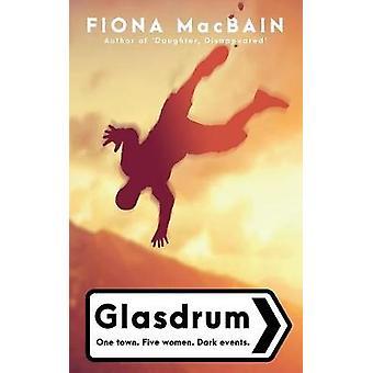Glasdrum by MacBain & Fiona