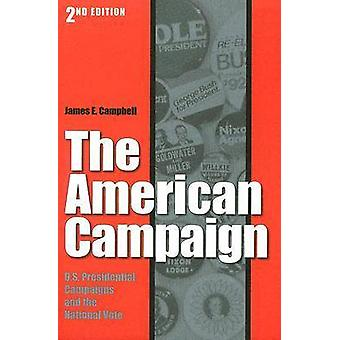 The American Campaign by Campbell & James E
