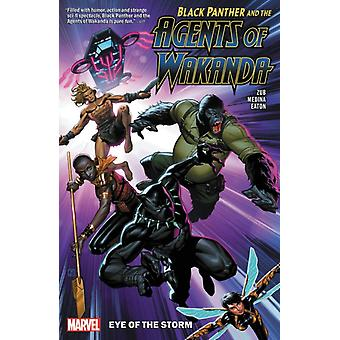 Black Panther and the Agents Of Wakanda Vol. 1 Eye Of The S door Jim Zub