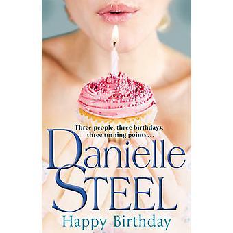 Happy Birthday by Danielle Steel - 9780552154802 Book