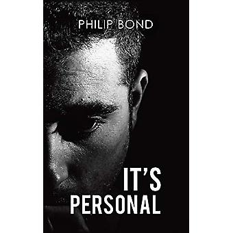 It's Personal by Philip Bond - 9781528912921 Book