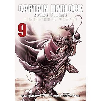 Captain Harlock - Dimensional Voyage Vol. 9 by Leiji Matsumoto - 97816