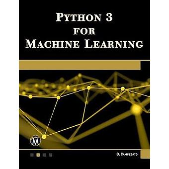 Python 3 for Machine Learning by Oswald Campesato - 9781683924951 Book
