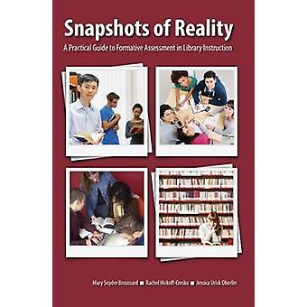 Snapshots of Reality - A Practical Guide to Formative Assessment in Li