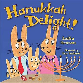 Hanukkah Delight by Leslea Newman - 9781467793537 Book