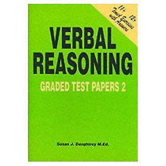 Verbal Reasoning: Graded Test Papers No. 2