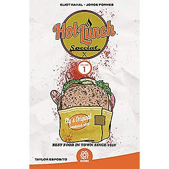Hot Lunch Special Vol 1 by Eliot Rahal - 9781949028089 Book