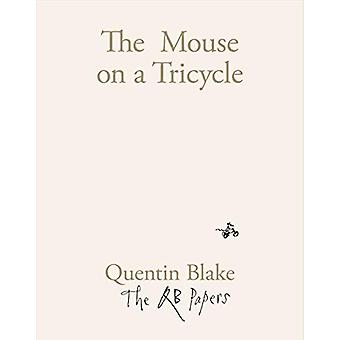 The Mouse on a Tricycle by Quentin Blake - 9781913119027 Book