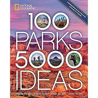 100 Parks - 5 -000 Ideas by Joe Yogerst - 9781426220104 Book