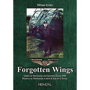 Forgotten Wings English by Philippe Esvelin