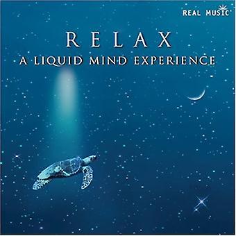 Liquid Mind - Relax: Liquid Mind Experience [CD] USA import