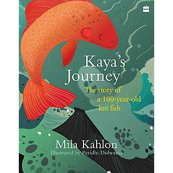 Kayas Journey by Kahlon & Mila