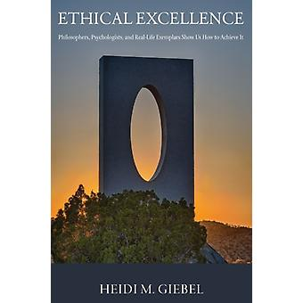Ethical Excellence by Heidi M. Giebel