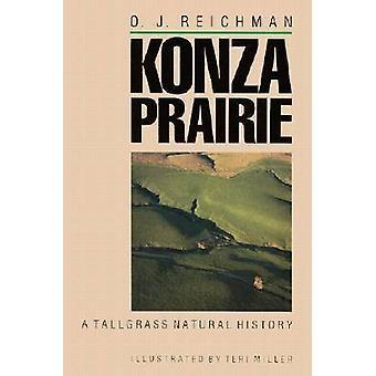 Konza Prairie - A Tallgrass Natural History by O.J. Reichman - 9780700