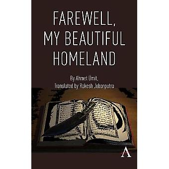 Farewell - My Beautiful Homeland by Ahmet UEmit - 9781785271038 Book