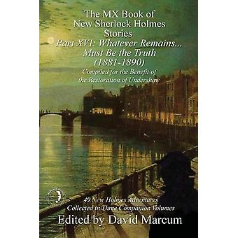 The MX Book of New Sherlock Holmes Stories Part XVI - Whatever Remains