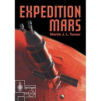 Expedition Mars by Martin J. L. Turner - 9781852337353 Book