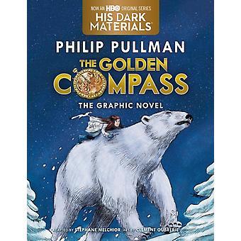 The Golden Compass Graphic Novel Complete Edition di Philip Pullman