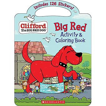 Big Red Activity  Coloring Book Clifford the Big Red Dog by Cala Spinner