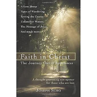 Faith in Christ: The Journey Out of Loneliness