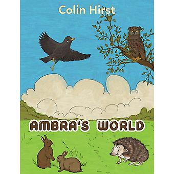Ambras World by Colin Hirst