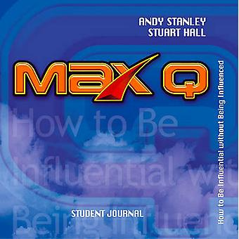 Max Q Student Journal by Andy Stanley