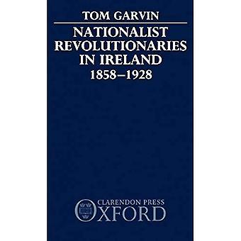 Révolutionnaires nationalistes en Irlande, 1858-1928