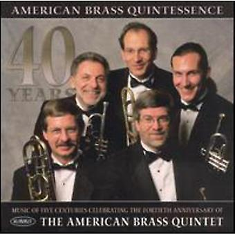 Amerikanska brasskvintett - amerikansk mässing Quintessence [CD] USA import