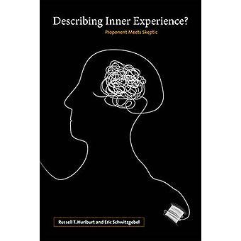 Descrevendo a experiência interior? -Proponente atende cético por Russell T. H