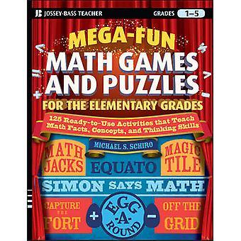 Mega-Spaß Mathe-Spiele und Rätsel für die elementaren Qualitäten - über 125 A