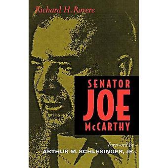 Senator Joe McCarthy by Richard H. Rovere - Arthur M. Schlesinger - 9