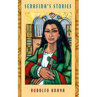 Serafina's Stories by Rudolfo A. Anaya - 9780826335692 Book