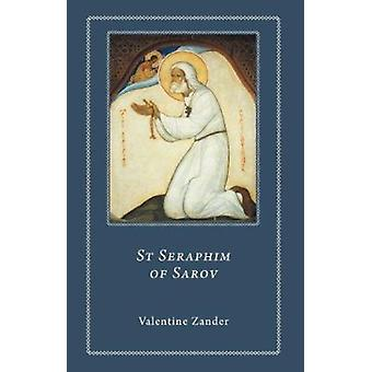 Sankt Serafim av Sarov (ny upplaga) av Valentina Zander - Gabriel A